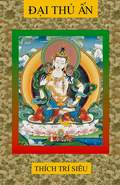 Ðại Thủ Ấn - Mahamudra 1